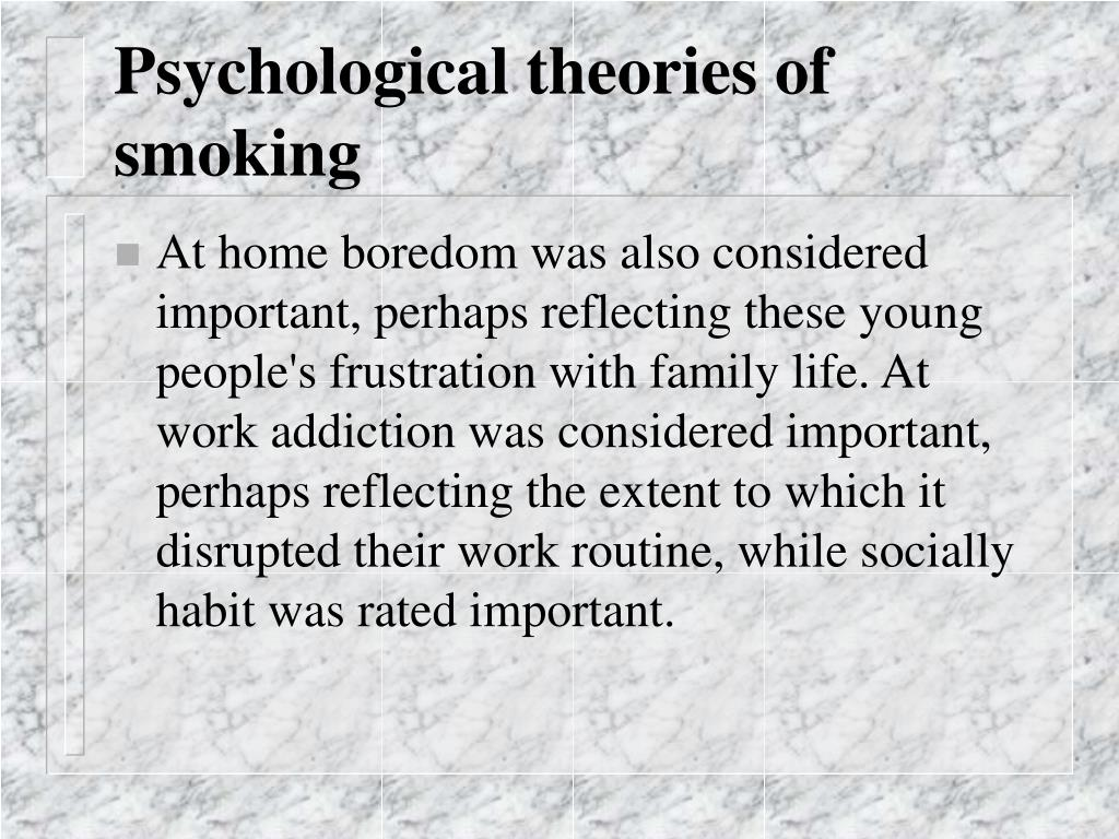 Psychological theories of smoking