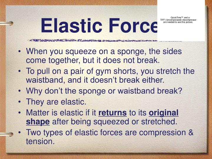 Elastic Forces
