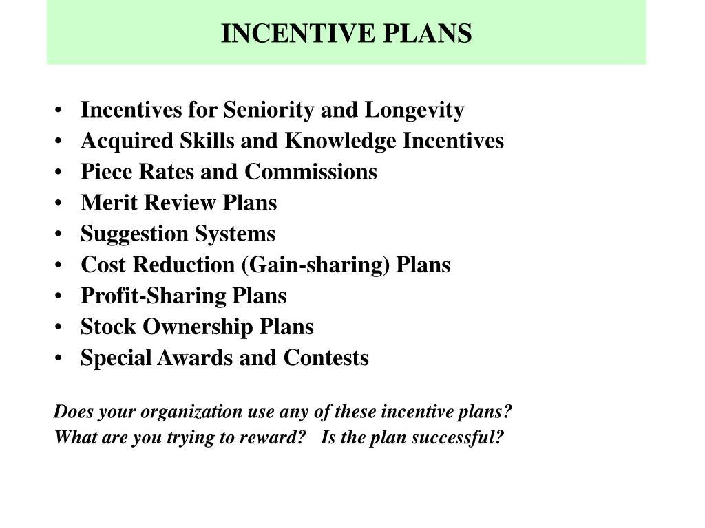 INCENTIVE PLANS