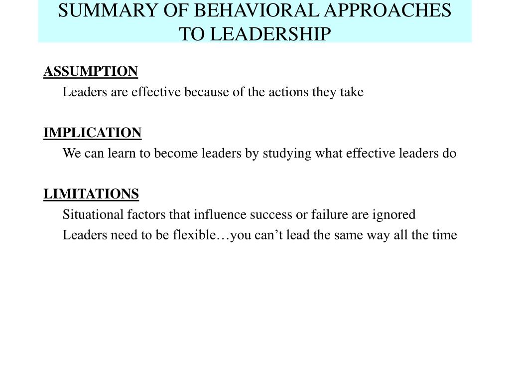 SUMMARY OF BEHAVIORAL APPROACHES TO LEADERSHIP