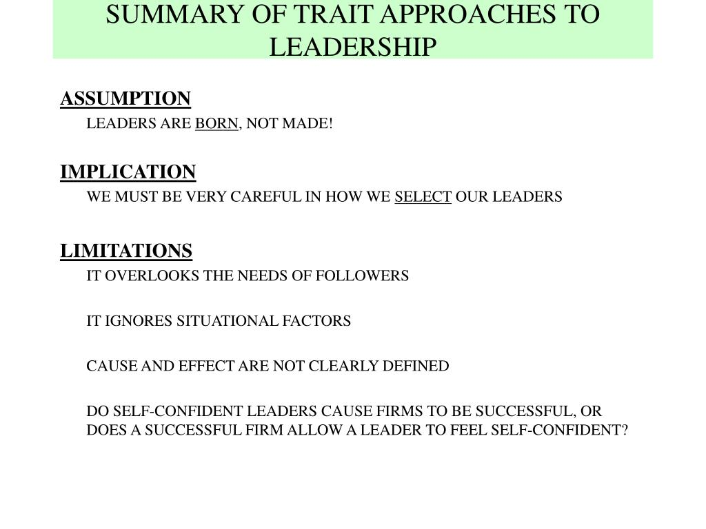 SUMMARY OF TRAIT APPROACHES TO LEADERSHIP
