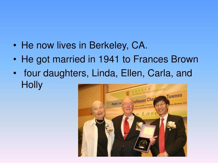 He now lives in Berkeley, CA.