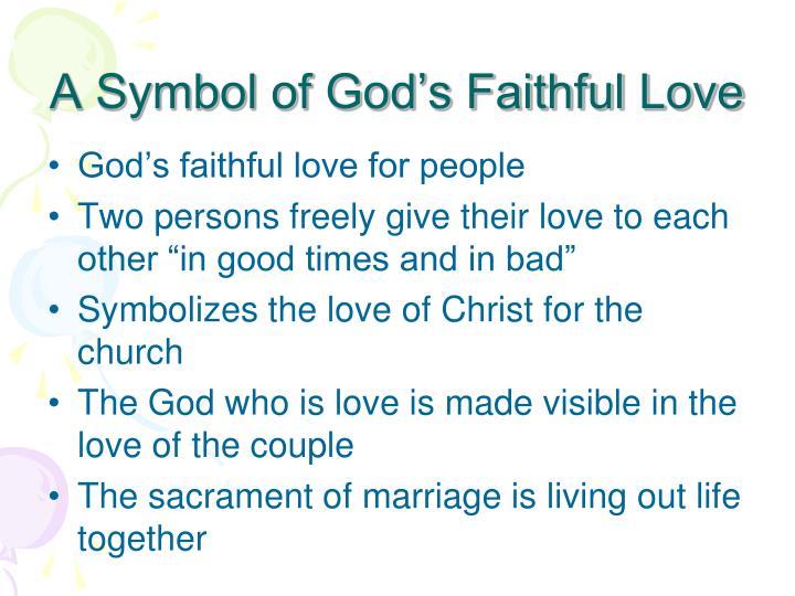 A Symbol of God's Faithful Love