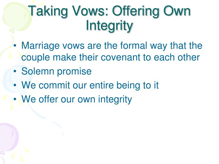 Taking Vows: Offering Own Integrity