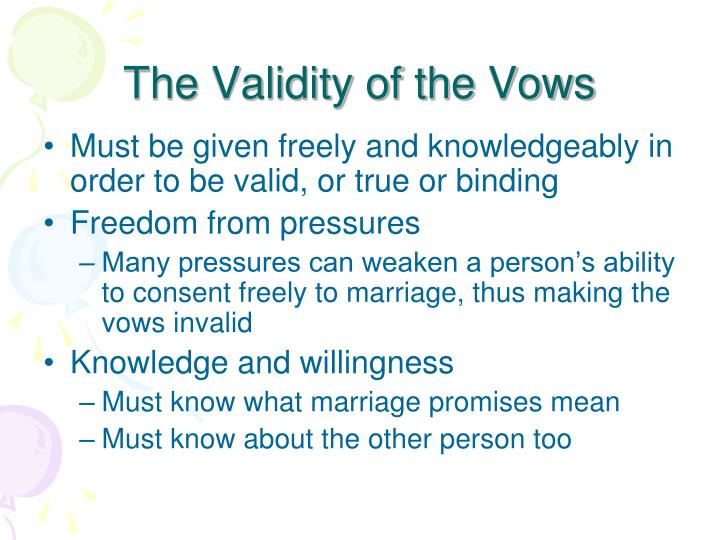 The Validity of the Vows