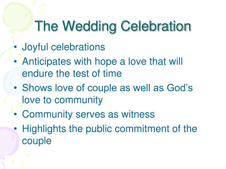 The Wedding Celebration