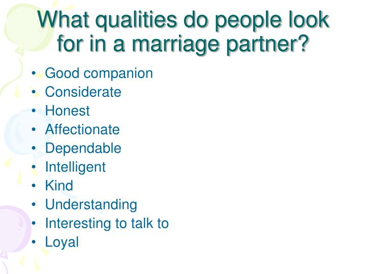 What qualities do people look for in a marriage partner?