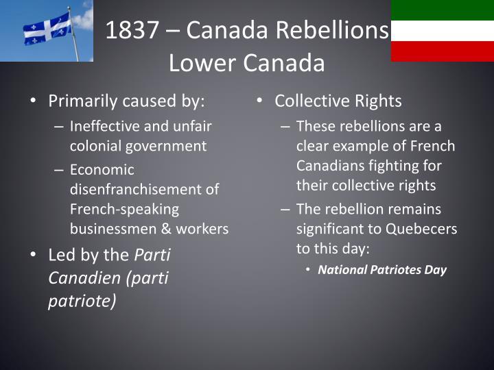 1837 – Canada Rebellions