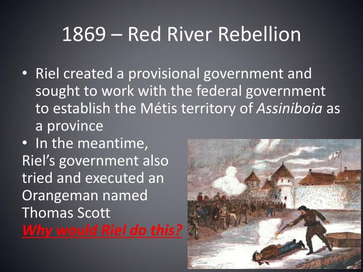 1869 – Red River Rebellion