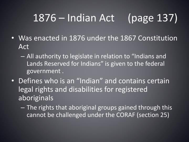 1876 – Indian Act     (page 137)