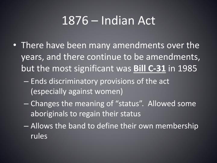 1876 – Indian Act