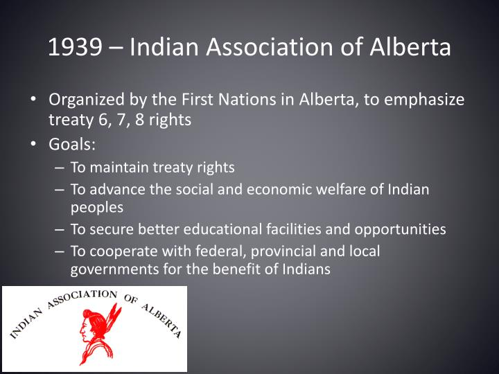 1939 – Indian Association of Alberta