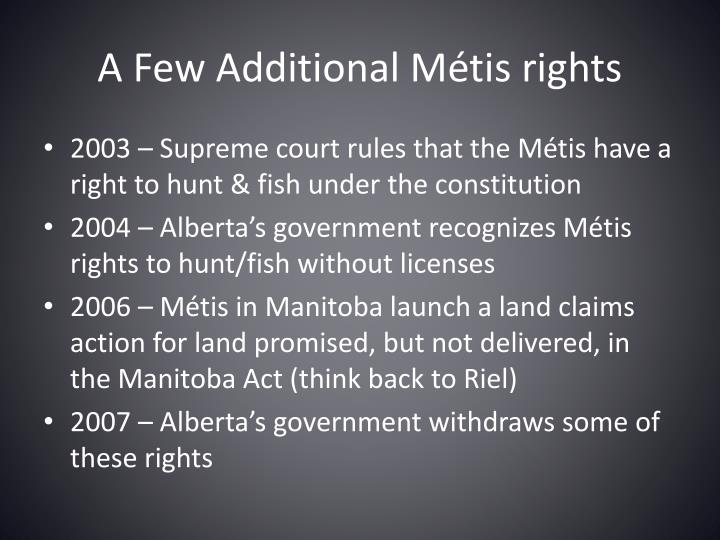 A Few Additional Métis rights