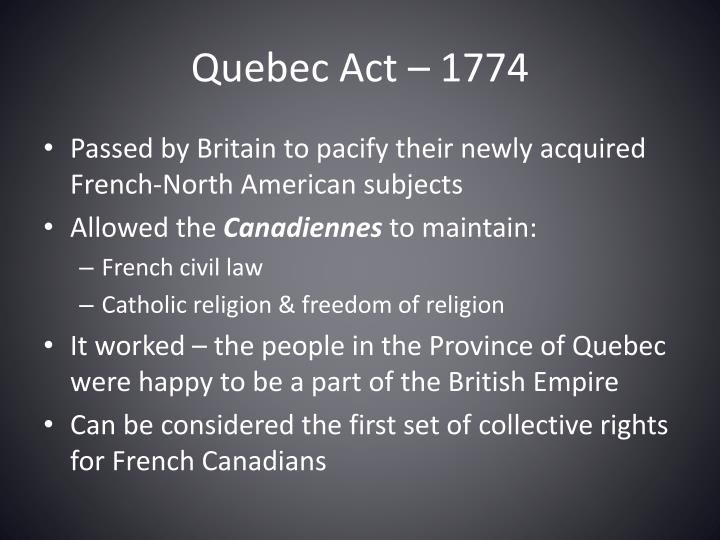 Quebec Act – 1774