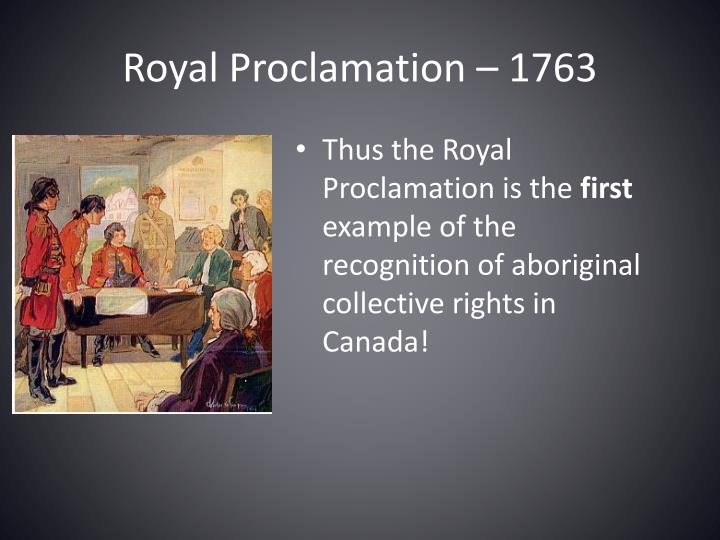 Royal Proclamation – 1763