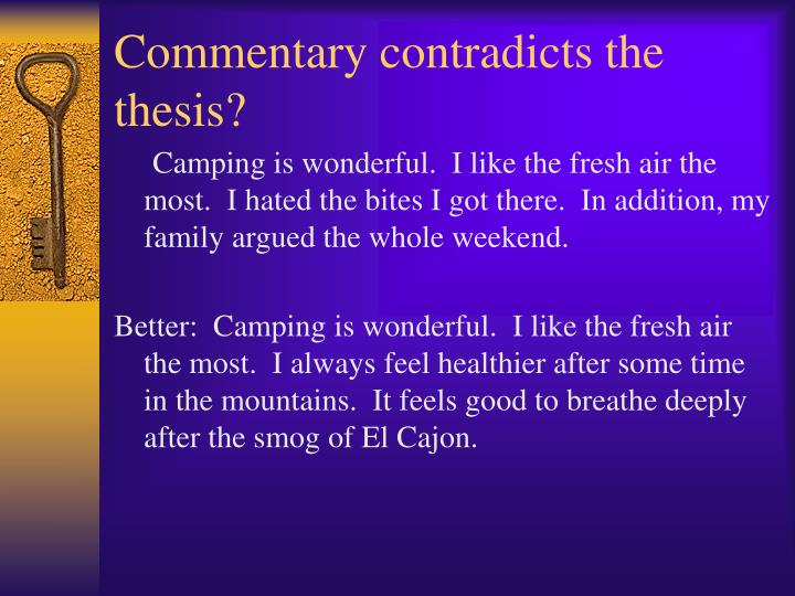 Commentary contradicts the thesis?