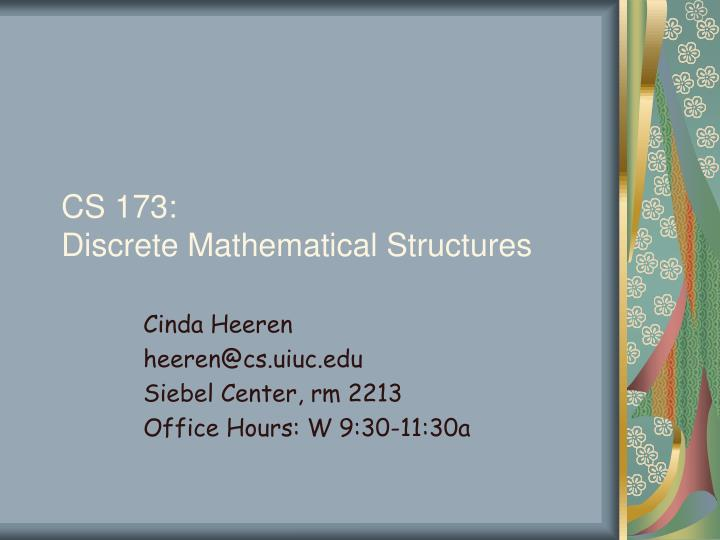 Cs 173 discrete mathematical structures
