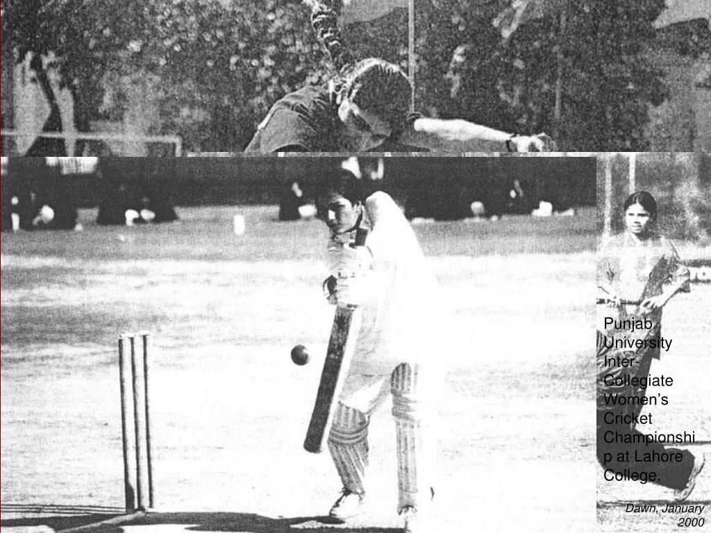 Punjab University Inter-Collegiate Women's Cricket Championship at Lahore College.