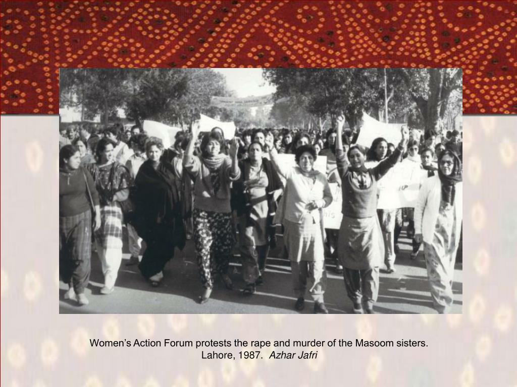 Women's Action Forum protests the rape and murder of the Masoom sisters.