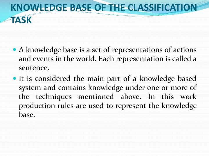 KNOWLEDGE BASE OF THE CLASSIFICATION TASK
