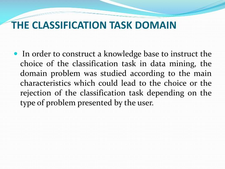 THE CLASSIFICATION TASK DOMAIN
