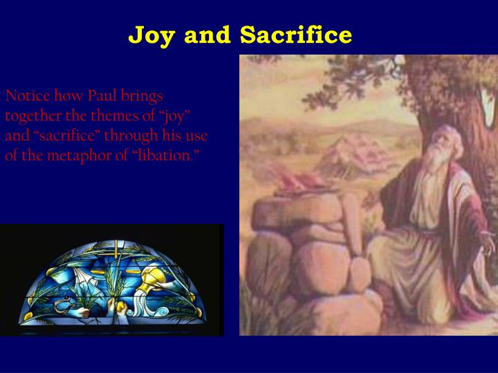 Joy and Sacrifice