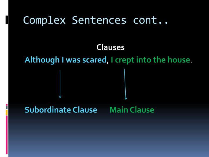 Complex Sentences cont..