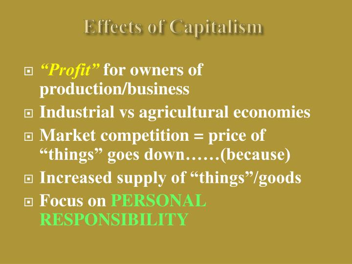 Effects of Capitalism