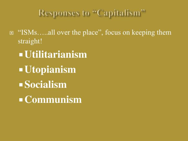 "Responses to ""Capitalism"""
