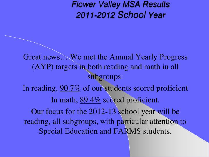 Flower Valley MSA Results