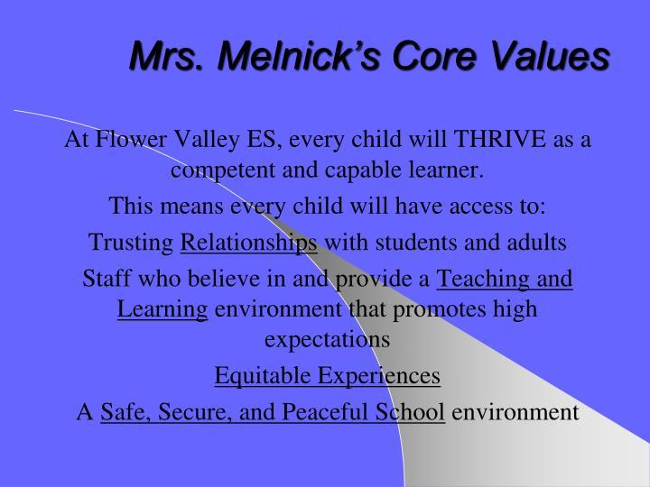 Mrs. Melnick's Core Values