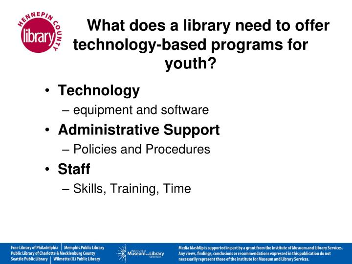 What does a library need to offer technology-based programs for youth?