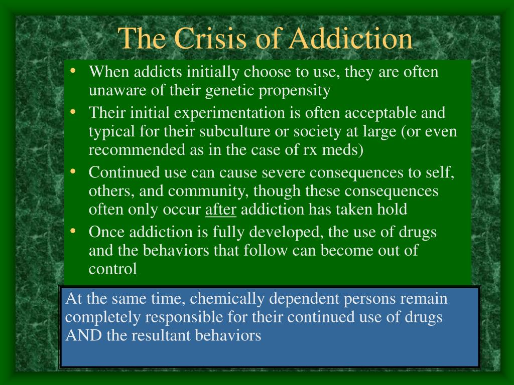 The Crisis of Addiction