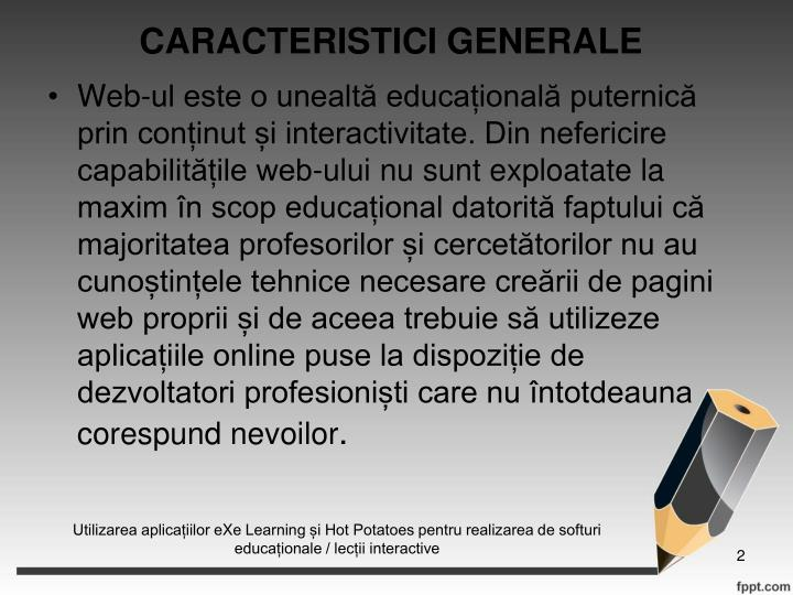 CARACTERISTICI GENERALE