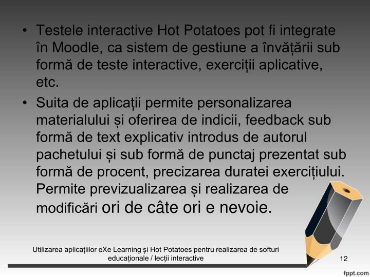 Testele interactive Hot Potatoes pot fi integrate n
