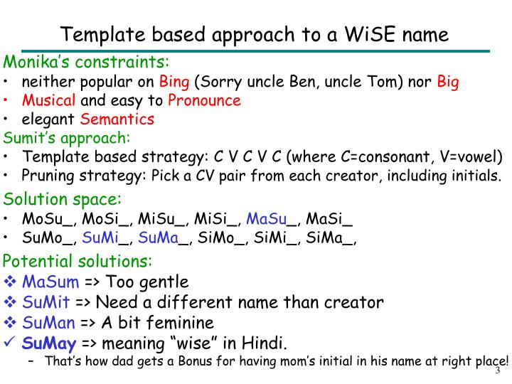 Template based approach to a