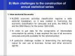 b main challenges to the construction of annual statistical series