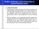 b main challenges to the construction of annual statistical series1