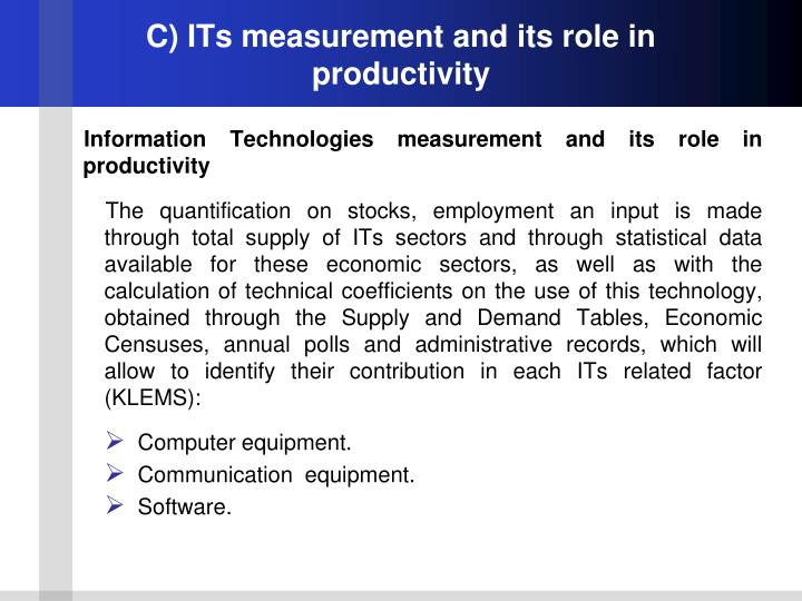 C) ITs measurement and its role in productivity