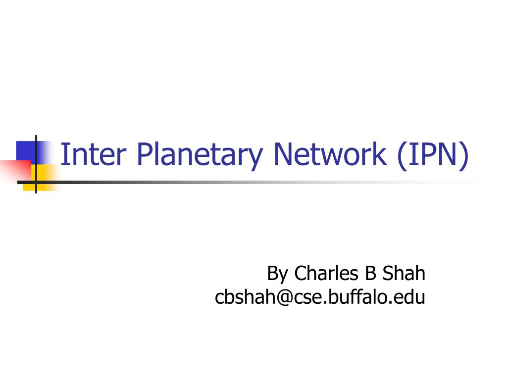 Inter Planetary Network (IPN)