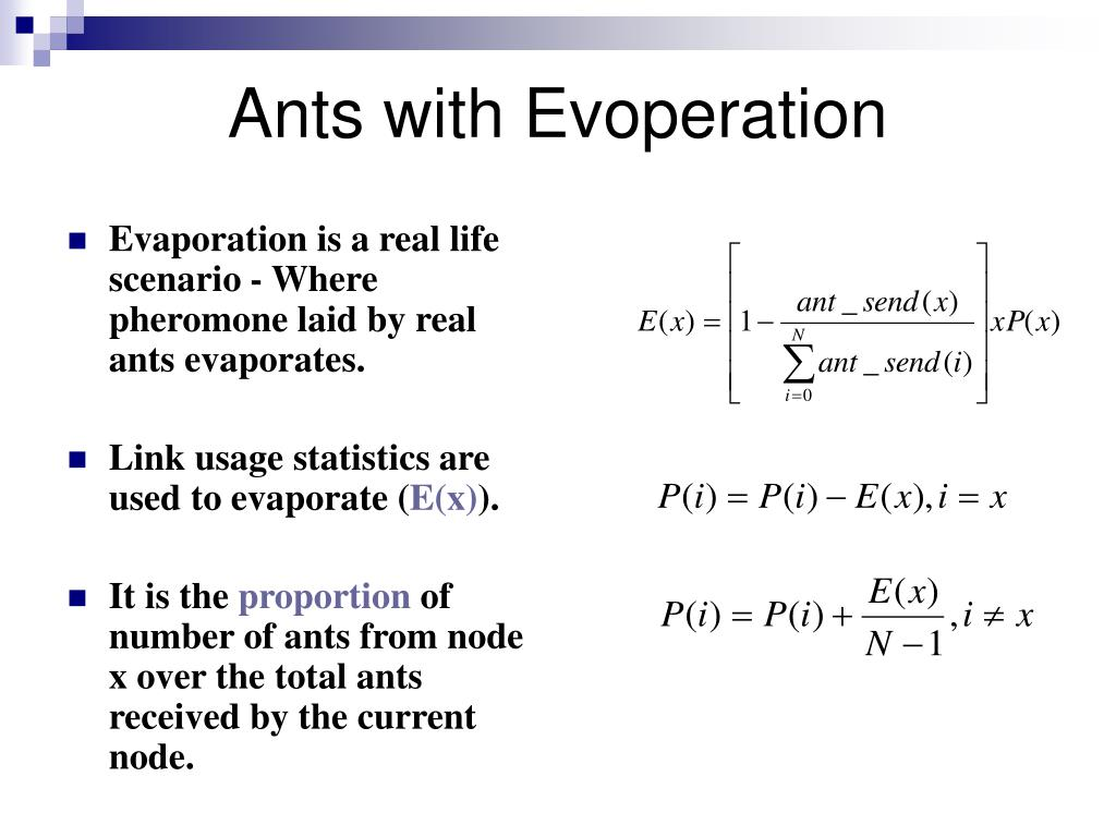 Ants with Evoperation