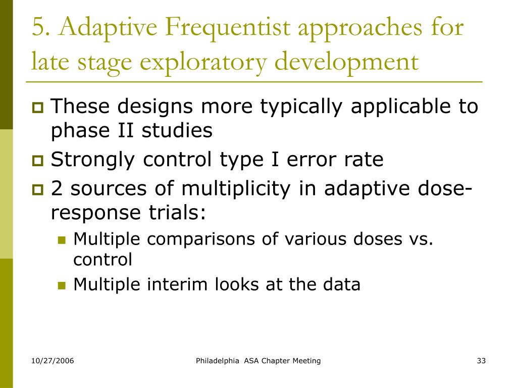 5. Adaptive Frequentist approaches for late stage exploratory development