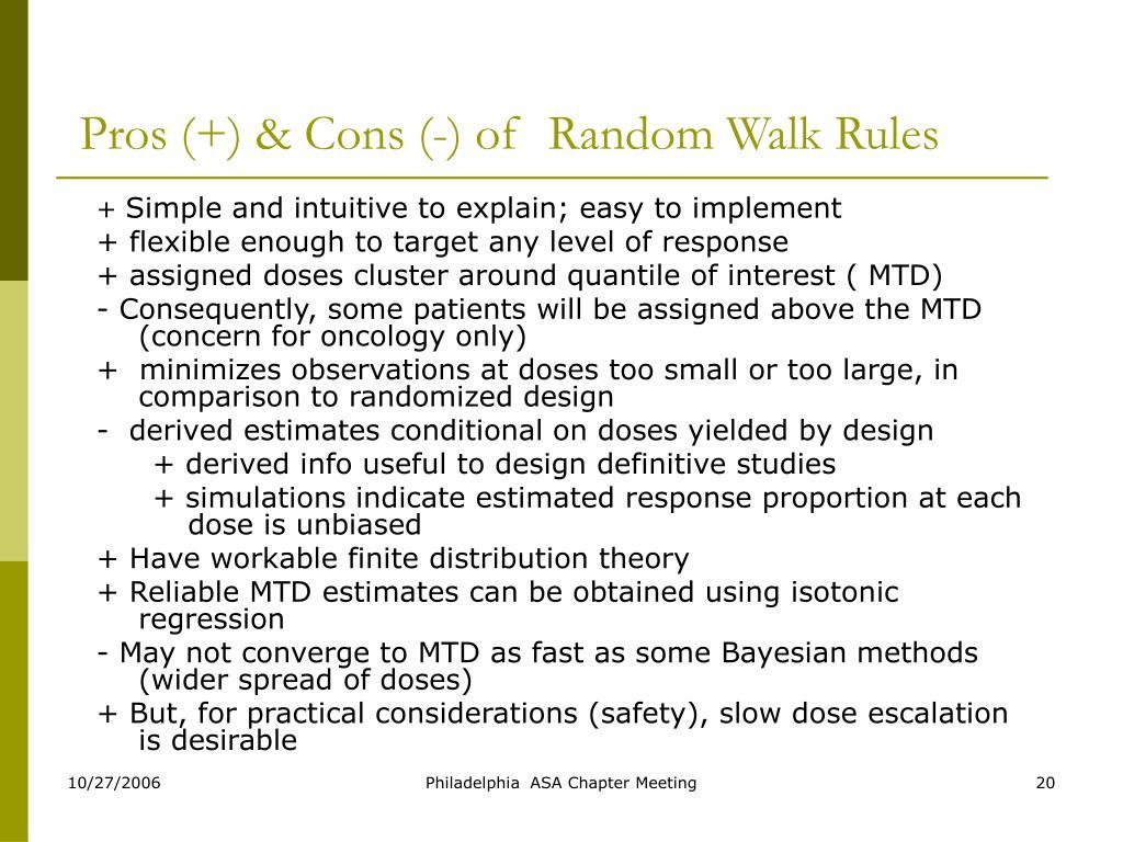 Pros (+) & Cons (-) of  Random Walk Rules