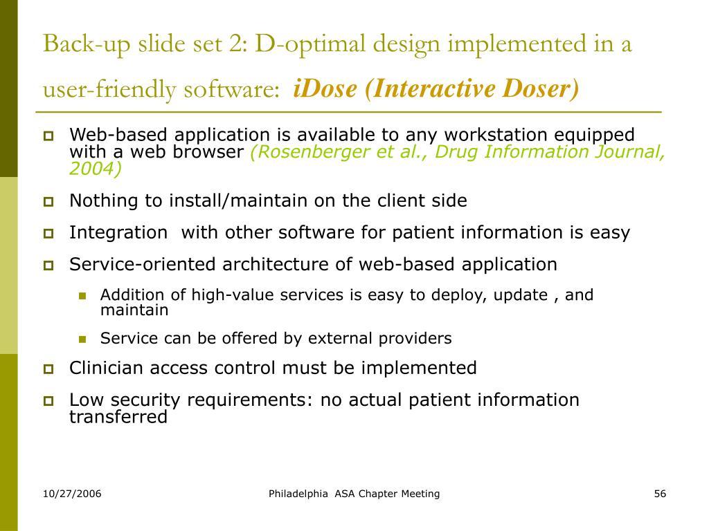 Back-up slide set 2: D-optimal design implemented in a user-friendly software: