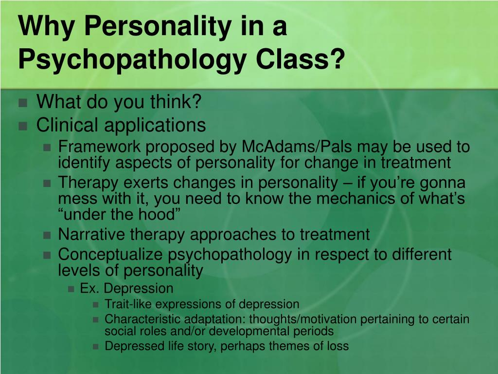 Why Personality in a Psychopathology Class?