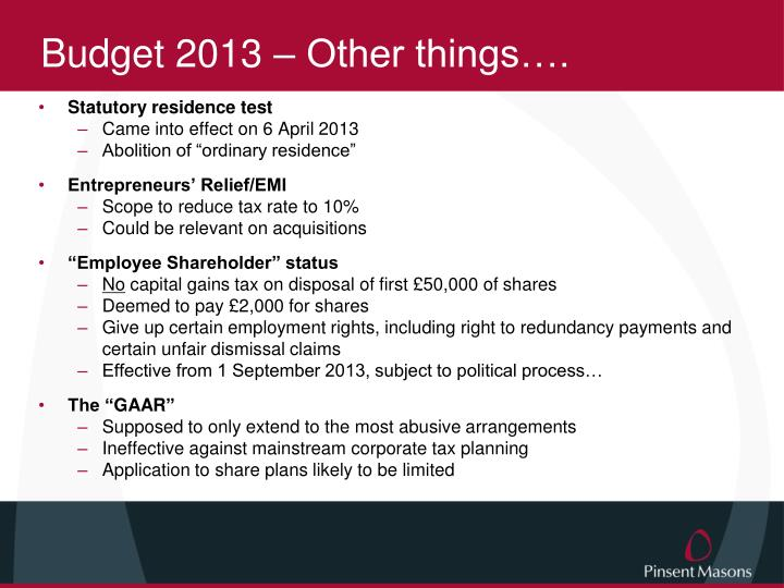 Budget 2013 – Other things….