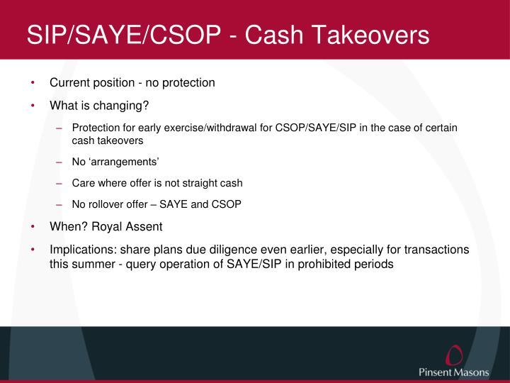 SIP/SAYE/CSOP - Cash Takeovers