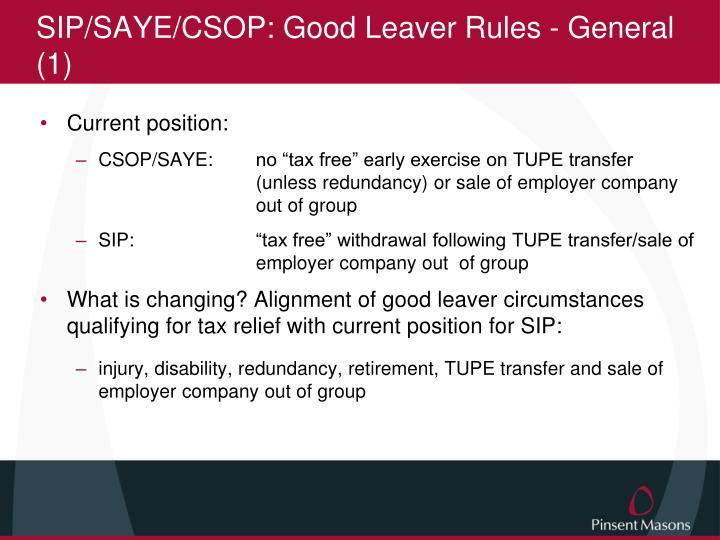 SIP/SAYE/CSOP: Good Leaver Rules - General (1)