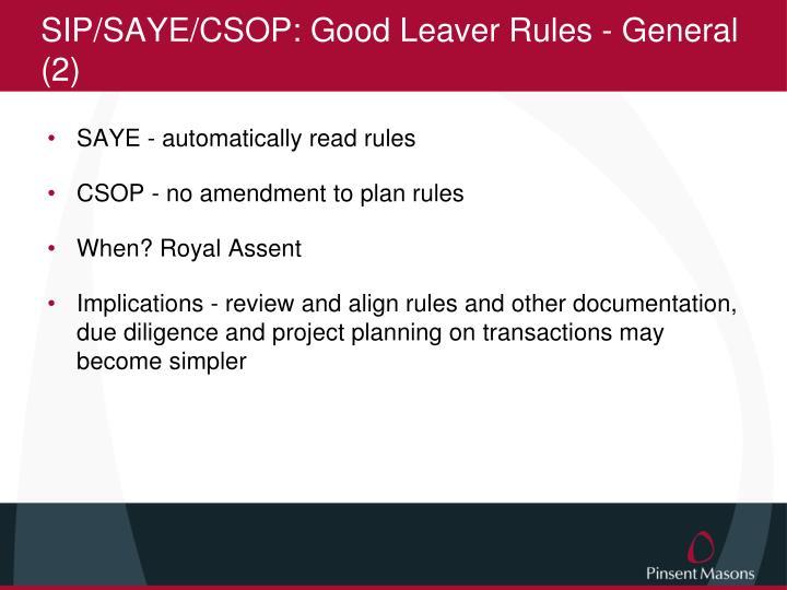 SIP/SAYE/CSOP: Good Leaver Rules - General (2)