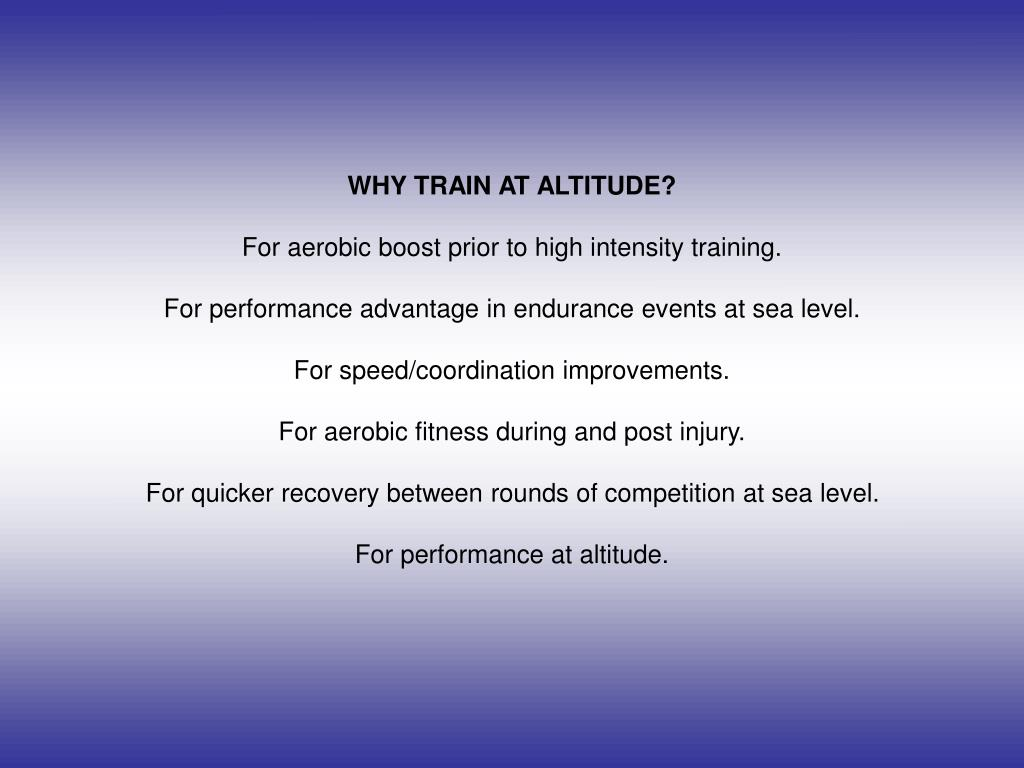 WHY TRAIN AT ALTITUDE?